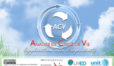 Analyse de Cycle de Vie (ACV) - Application aux bioproduits